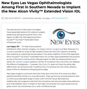 New Eyes Las Vegas is among the first practices in Southern Nevada to offer the Alcon AcrySof IQ Vivity IOL for cataract surgery.